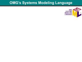 OMG's Systems Modeling Language