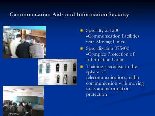 Communication Aids and Information Security