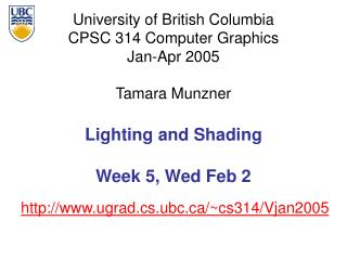 Lighting and Shading Week 5, Wed Feb 2