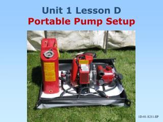 Unit 1 Lesson D Portable Pump Setup