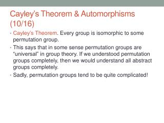 Cayley�s  Theorem &  Automorphisms  (10/16)