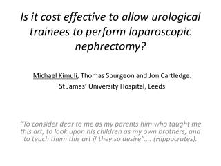 Is it cost effective to allow urological trainees to perform laparoscopic nephrectomy?