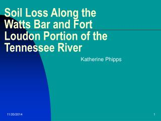 Soil Loss Along the Watts Bar and Fort Loudon Portion of the Tennessee River