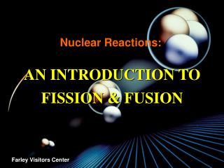 Nuclear Reactions: