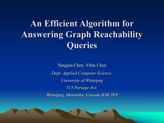 An Efficient Algorithm for Answering Graph Reachability Queries
