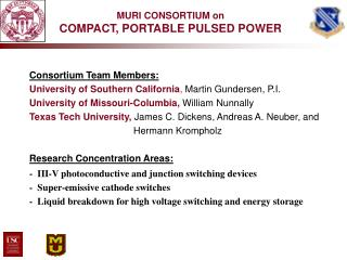 MURI CONSORTIUM on COMPACT, PORTABLE PULSED POWER