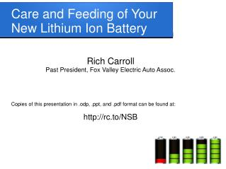 Care and Feeding of Your New Lithium Ion Battery