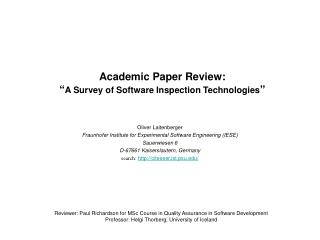 "Academic Paper Review: "" A Survey of Software Inspection Technologies """