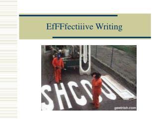 EfFFfectiiive Writing