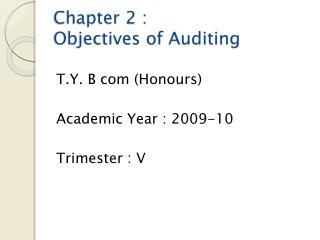 Chapter 2 :  Objectives of Auditing