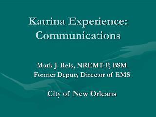 Katrina Experience: Communications