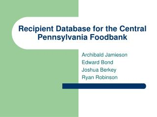 Recipient Database for the Central Pennsylvania Foodbank