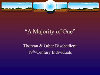 """""""A Majority of One"""""""