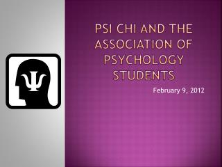 Psi Chi and the association of psychology students