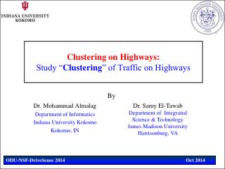 "Clustering on Highways:  Study "" Clustering "" of Traffic on  Highways"