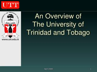 An Overview of The University of Trinidad and Tobago