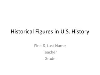 Historical Figures in  U.S. History