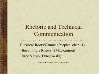 Rhetoric and Technical Communication