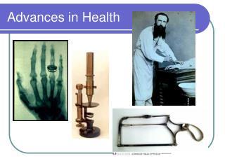 Advances in Health
