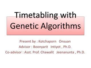 Timetabling  with Genetic Algorithms