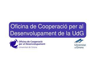 Oficina de Cooperació per al Desenvolupament de la UdG