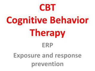 CBT Cognitive Behavior Therapy