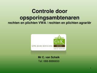 Controle door opsporingsambtenaren rechten en plichten VWA / rechten en plichten agrariër