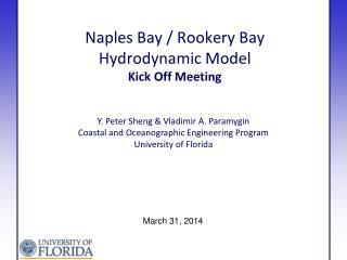 Naples Bay / Rookery Bay Hydrodynamic  Model Kick Off Meeting