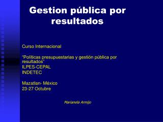 Gestion p�blica por resultados Curso Internacional