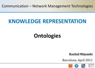 KNOWLEDGE REPRESENTATION Ontologies