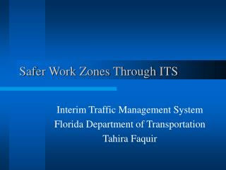 Safer Work Zones Through ITS