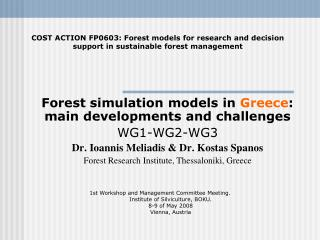 Forest simulation models in  Greece : main developments and challenges  WG1-WG2-WG3
