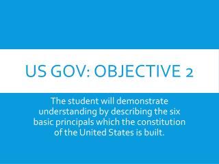 US GOV: Objective 2
