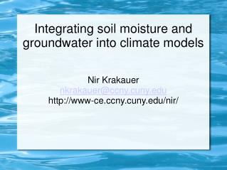 Integrating soil moisture and groundwater into climate models