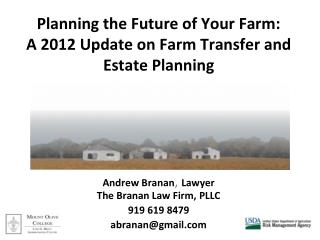 Planning the Future of Your Farm: A 2012 Update on Farm Transfer and Estate Planning