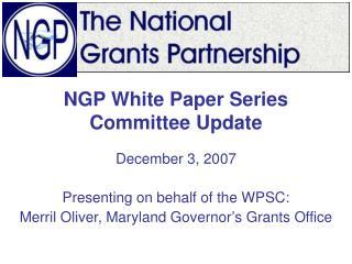 NGP White Paper Series Committee Update