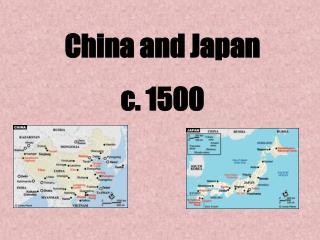 China and Japan c. 1500