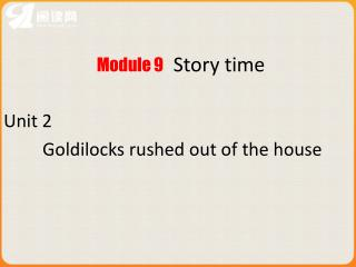 Module 9   Story time