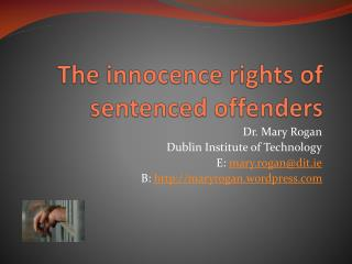 The innocence rights of sentenced offenders