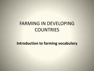 FARMING IN DEVELOPING COUNTRIES