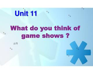 What do you think of game shows ?