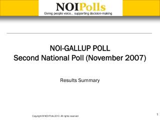 NOI-GALLUP POLL Second National Poll (November 2007)
