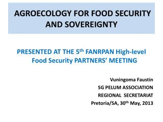 AGROECOLOGY FOR FOOD SECURITY AND SOVEREIGNTY