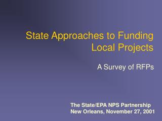 State Approaches to Funding Local Projects