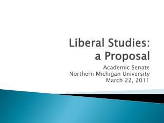 Liberal Studies : a Proposal