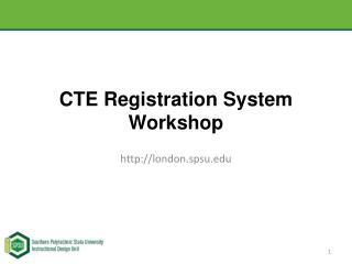 CTE Registration System Workshop