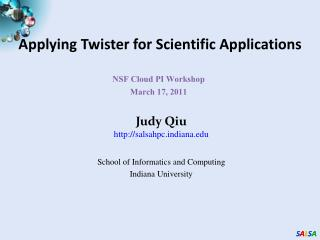 Applying Twister for Scientific Applications