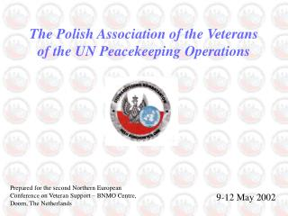 The Polish Association of the Veterans of the UN Peacekeeping Operations