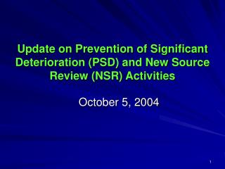 Update on Prevention of Significant Deterioration (PSD) and New Source Review (NSR) Activities