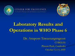 Laboratory Results and Operations  in WHO Phase 6